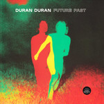 DURAN DURAN FUTURE PAST (COLOURED INDIE LP)