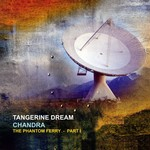 TANGERINE DREAM CHANDRA: THE PHANTOM FERRY PART 1 (2LP)