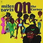 MILES DAVIS ON THE CORNER  LP
