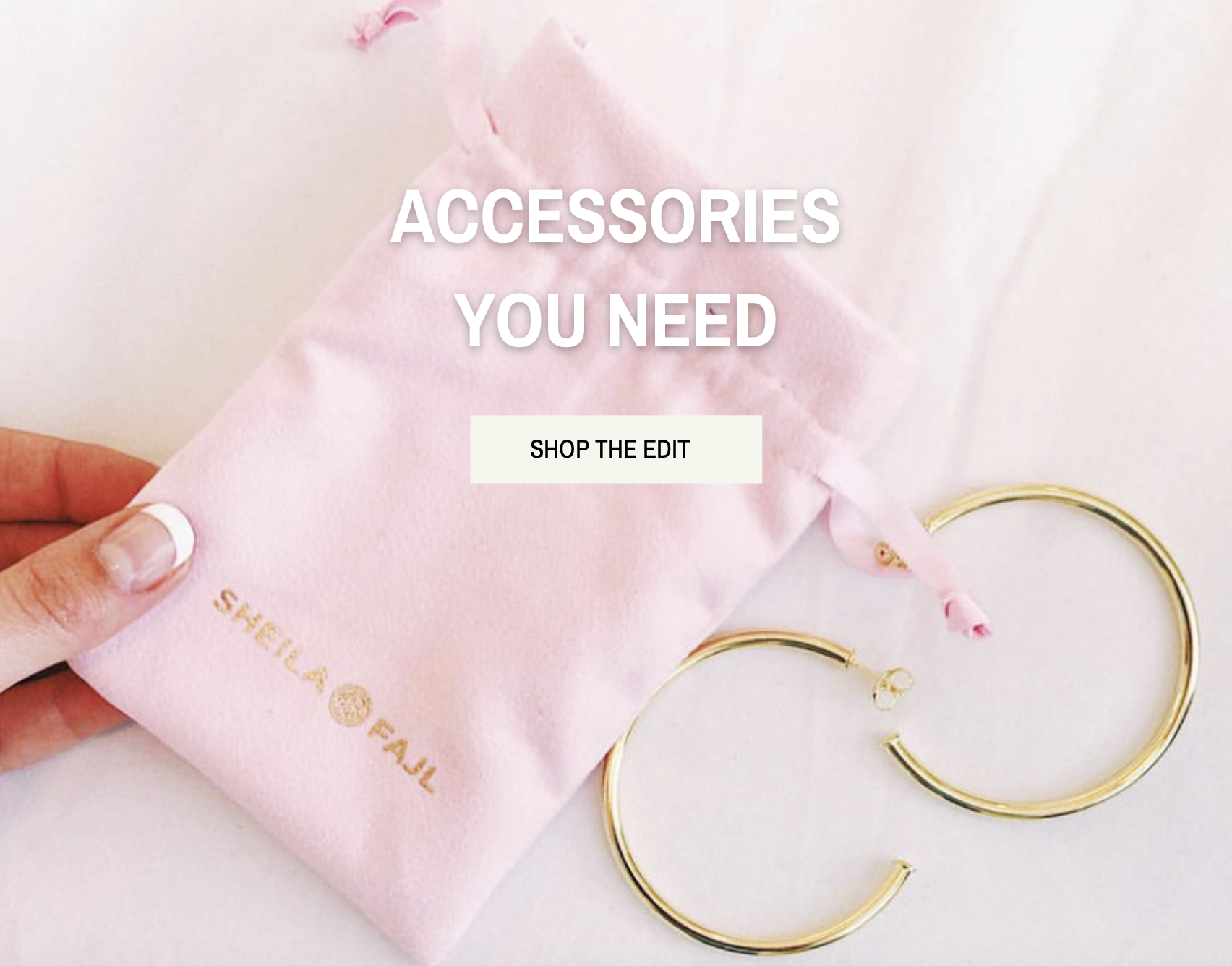 ACCESSORIES YOU NEED