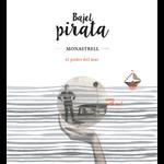 Wine Bajel Pirata Alicante Monastrell El Poder Del Mar