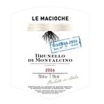 Wine Le Macioche Brunello di Montalcino Riserva 2006