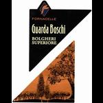 Fornacelle Bolgheri Superiore Guarda Boschi 2013