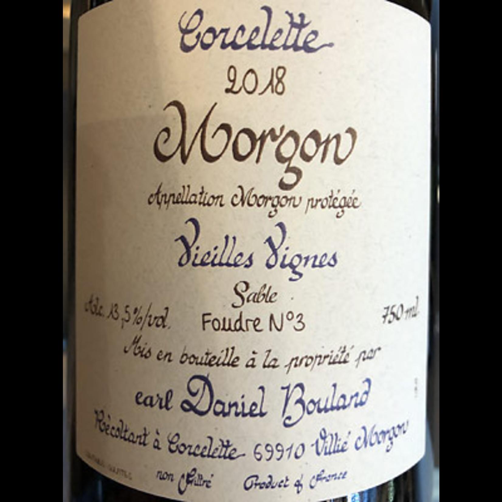 Wine Daniel Bouland Morgon Vieilles Vignes Corcelette 2019