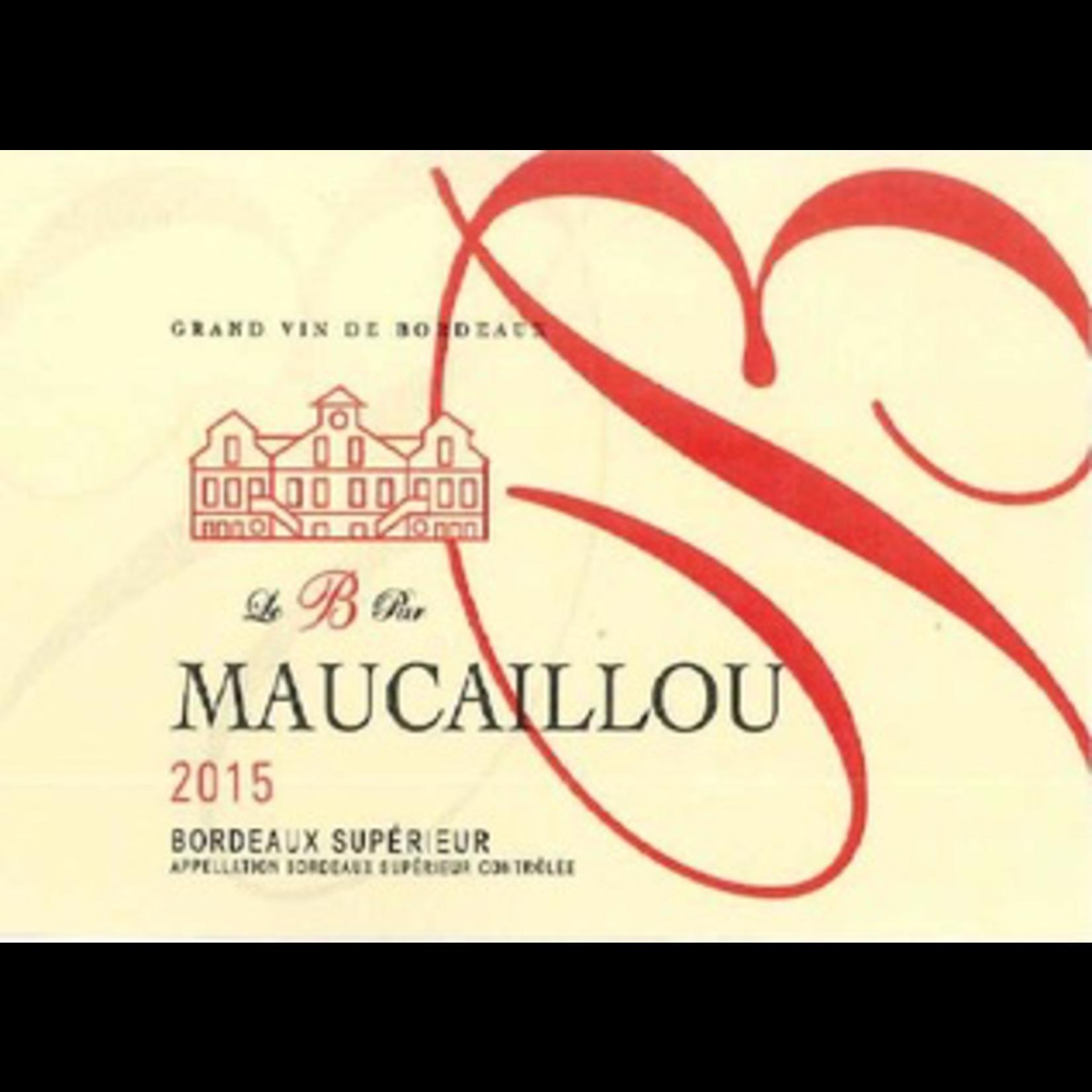 Wine Chateau Maucaillou Le B Par Bordeaux Superieur 2016