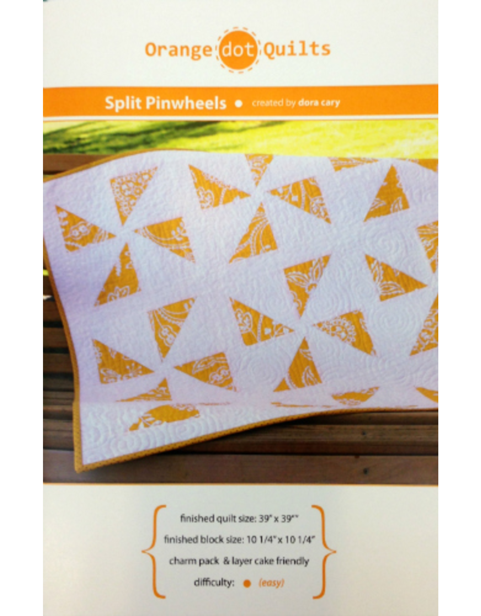 Orange Dot Quilts Orange Dot Quilt's Split Pinwheels Pattern
