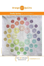 Orange Dot Quilts Totally Spring Quilt Pattern