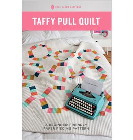 Pen and Paper Patterns Pen and Paper's Taffy Pull Quilt Pattern