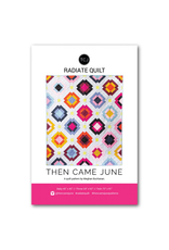 Then Came June Radiate Quilt Pattern