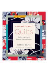 Patricia Belyea East-Meets-West Quilts