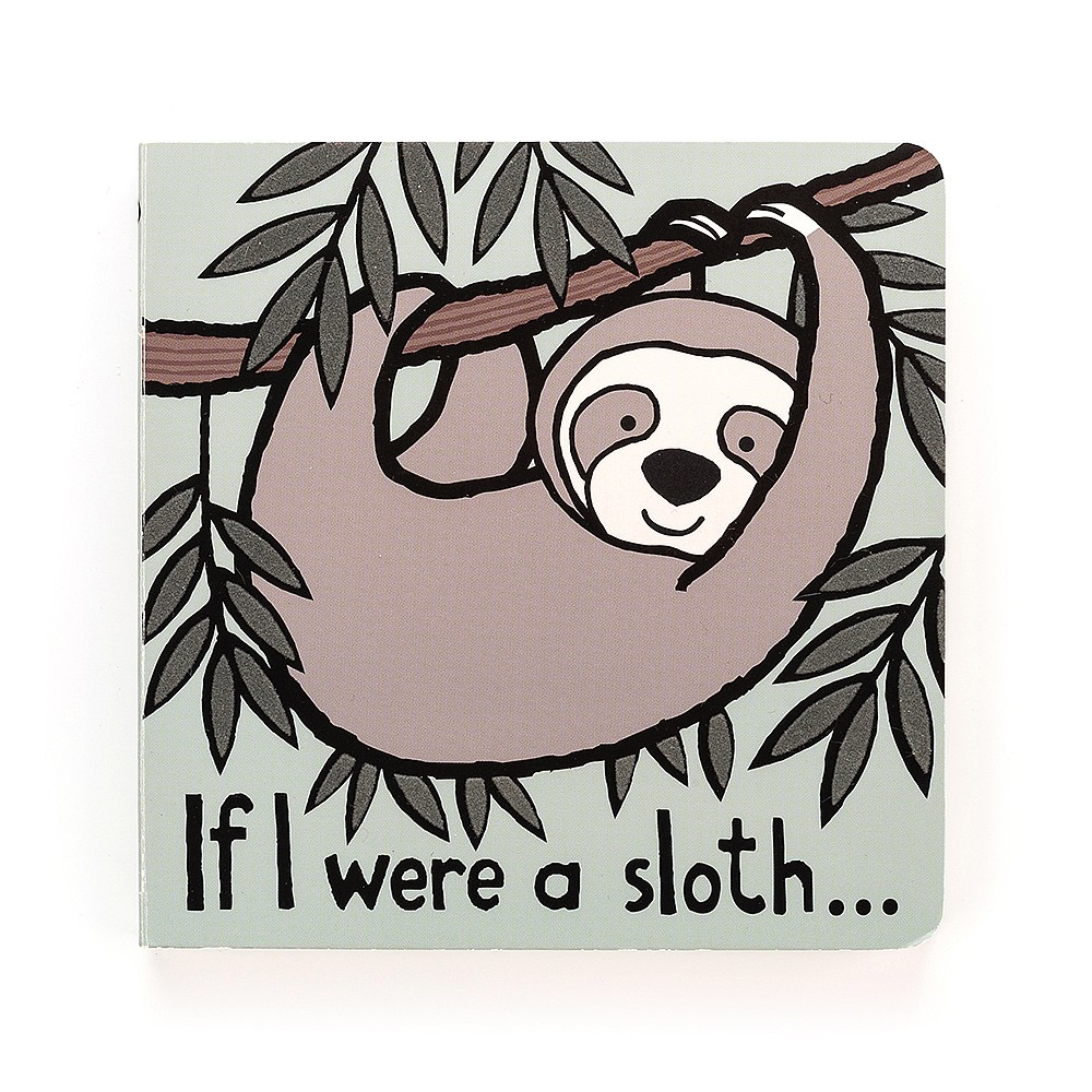 JellyCat JellyCat If I Were A Sloth Book