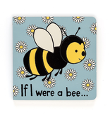 JellyCat JellyCat If I Were a Bee Book