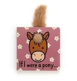 JellyCat JellyCat If I Were A Pony Book