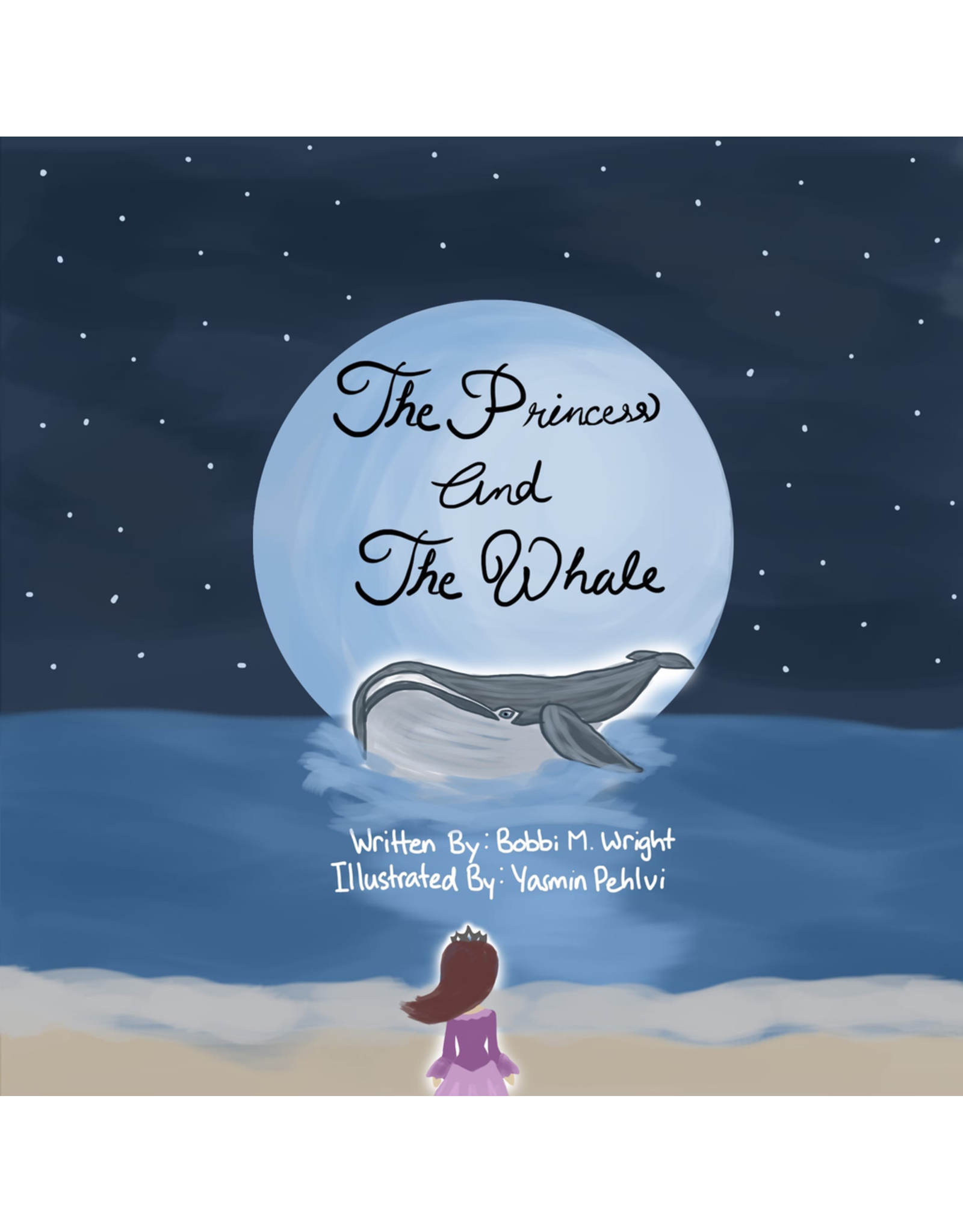 Blue Whale Moon Publishing BWMP1 The Princess and The Whale Book