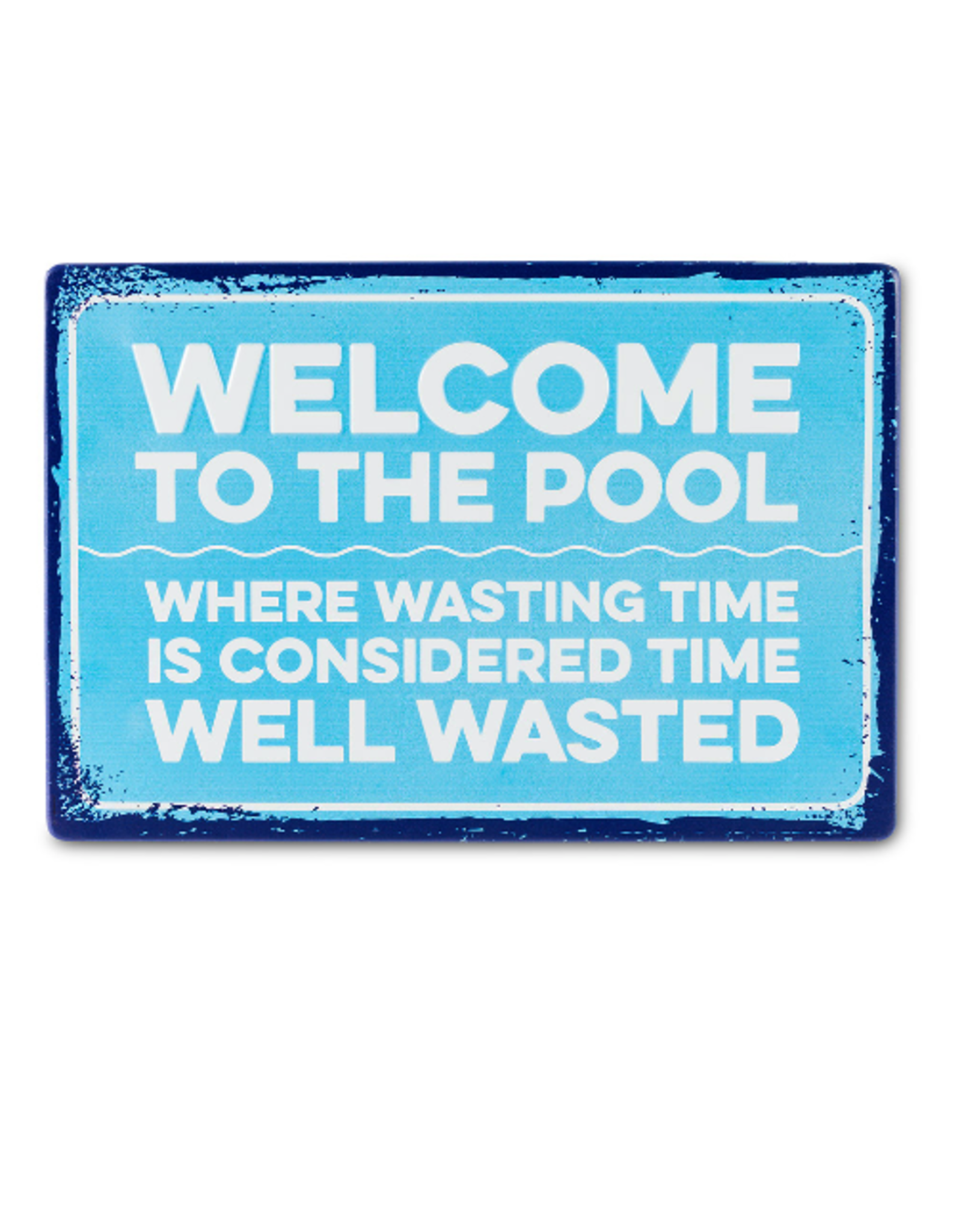 Abbott Time Well Wasted Sign