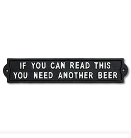 """Need Another Beer Sign-Blk-12""""L"""