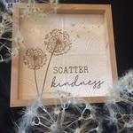 """Scatter Kindness Framed Sign 12x12"""""""