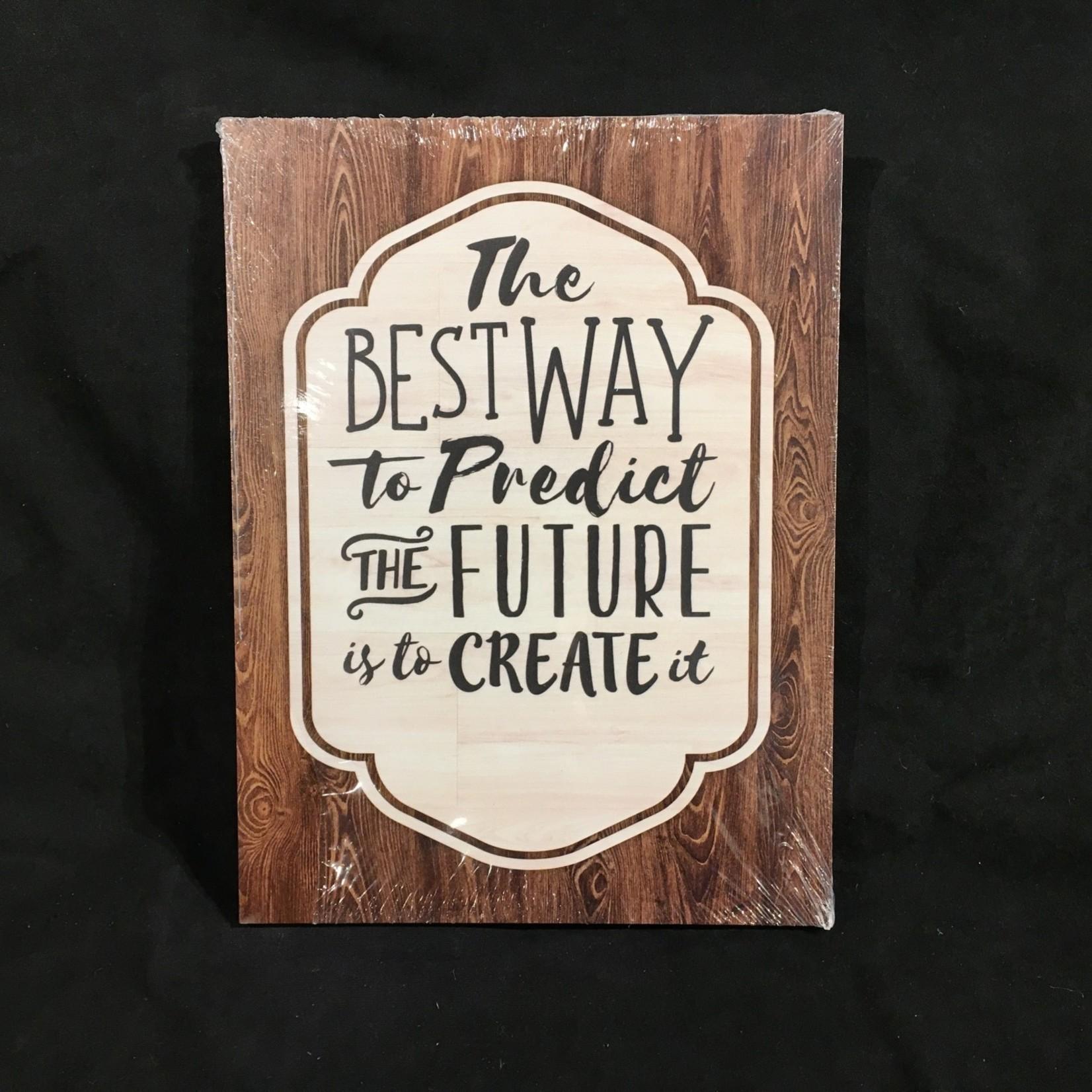 """Plaque - Predict the Future...12x16"""""""