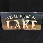 """Relax You're At The Lake Sign (10x6.25"""")"""