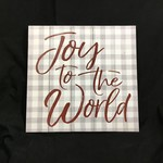 """Joy to the World Sign (17.5x17.5"""")"""