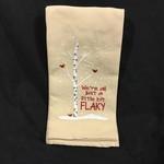 Just A Little Flaky Tea Towel