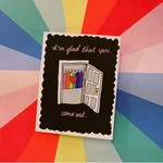 Came Out Card