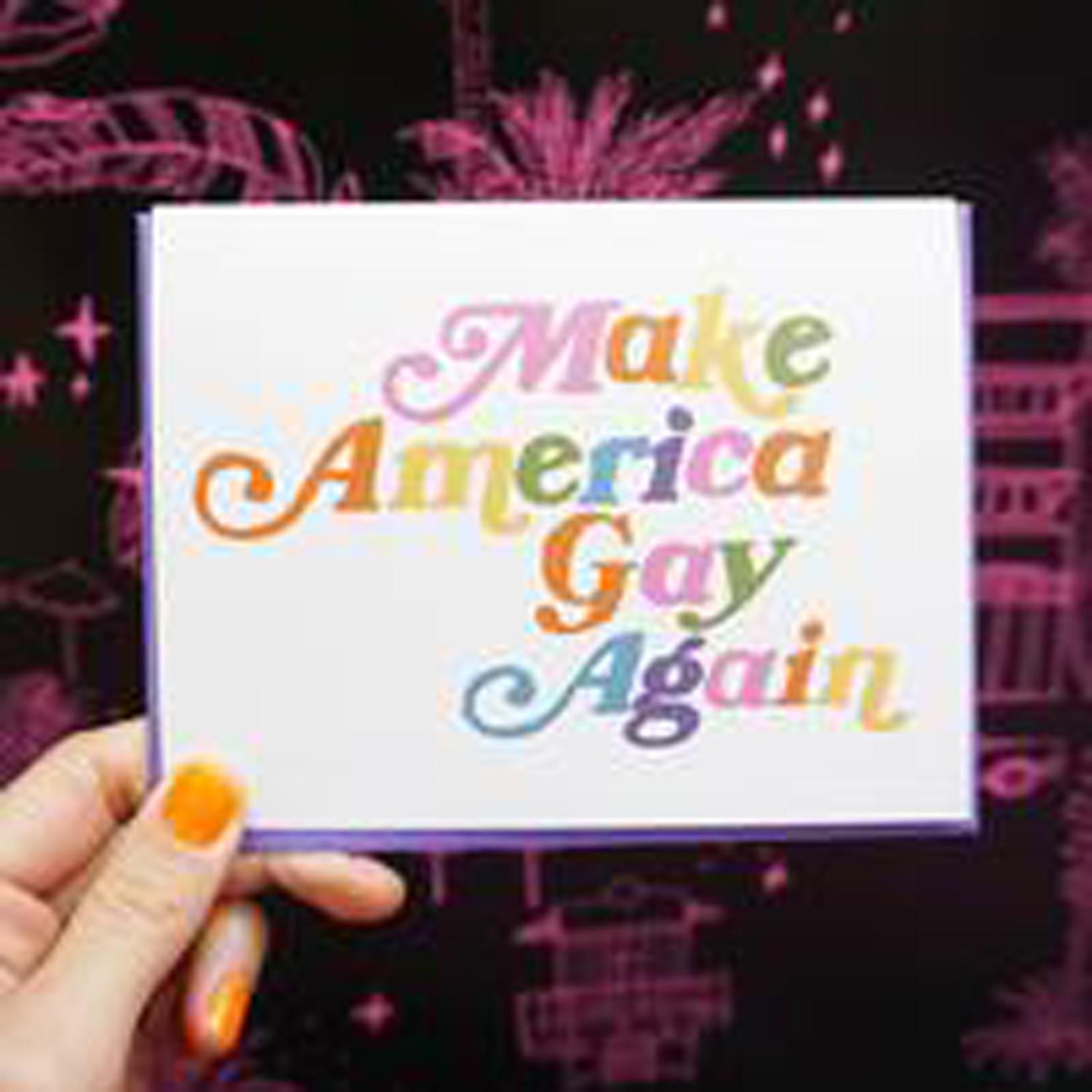 Make America Gay Again Card