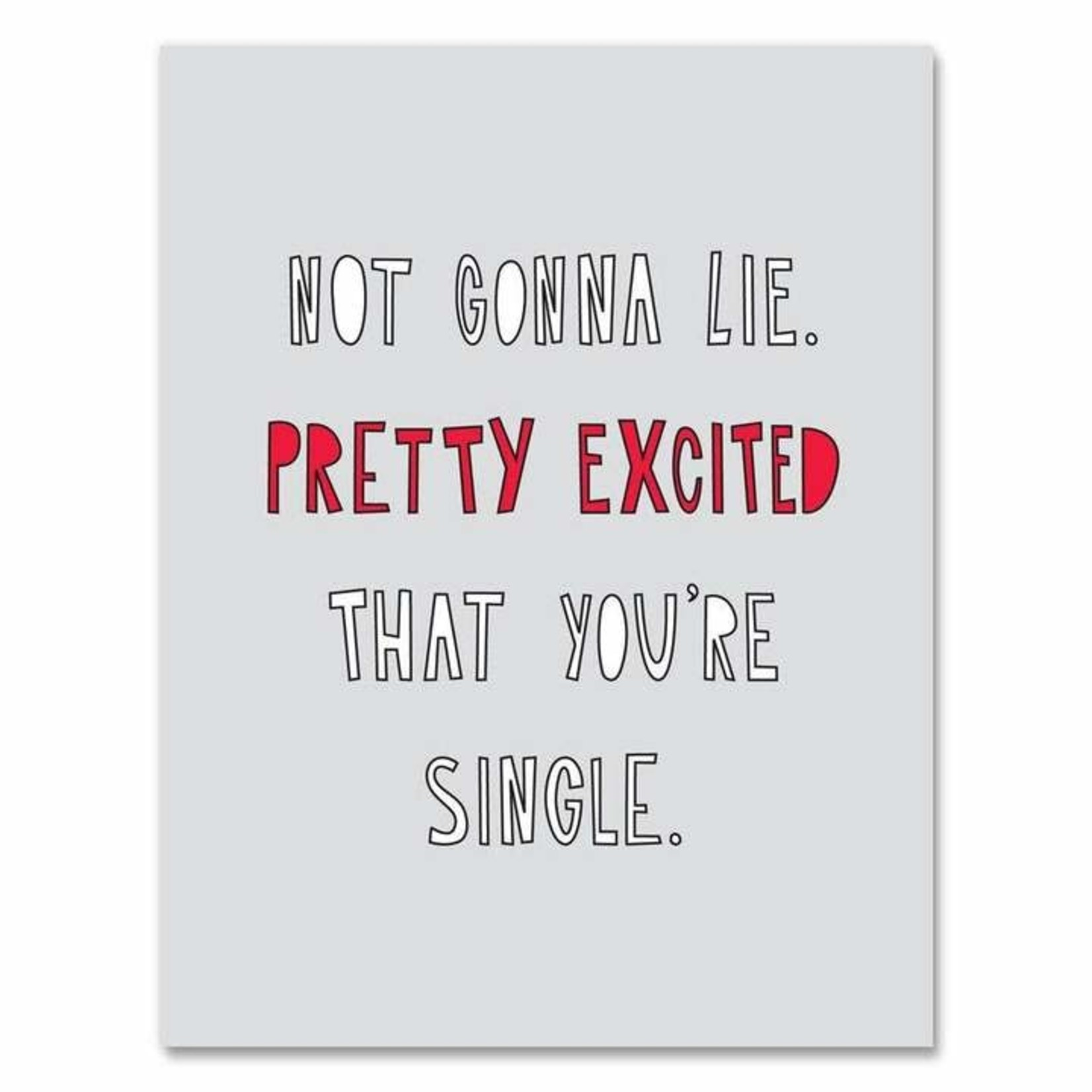 Excited You're Single Card