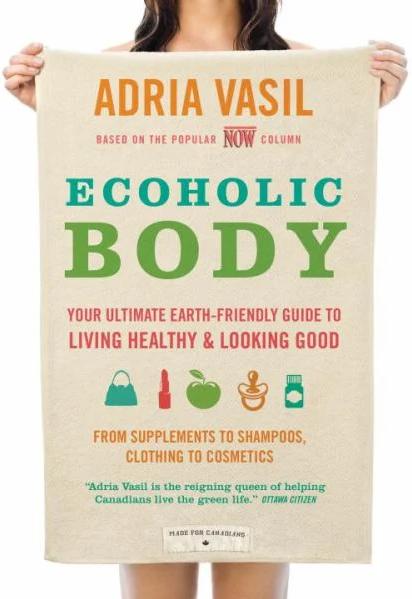 Ecoholic Body by Adria Vasil-1