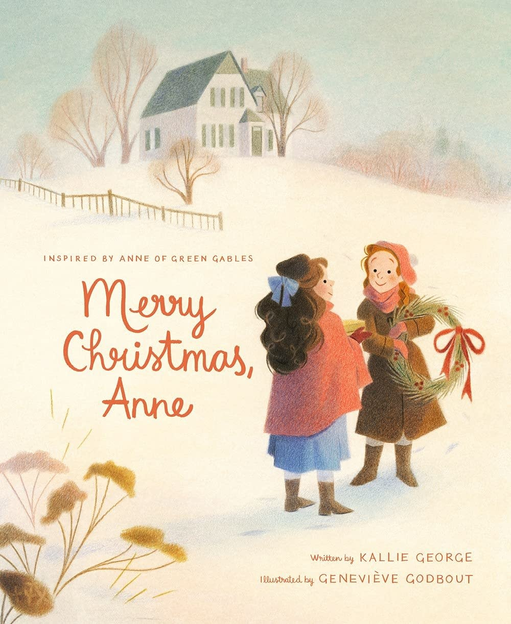 Merry Christmas, Anne by Kallie George-1