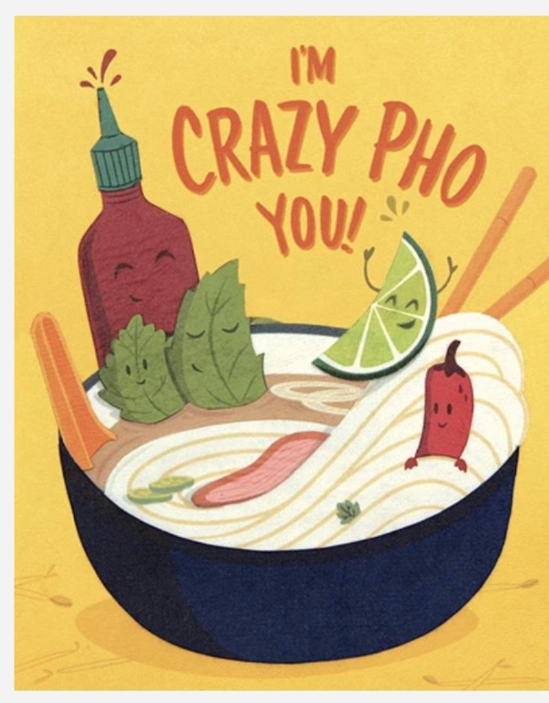 Good Paper Crazy Pho You Greeting Card