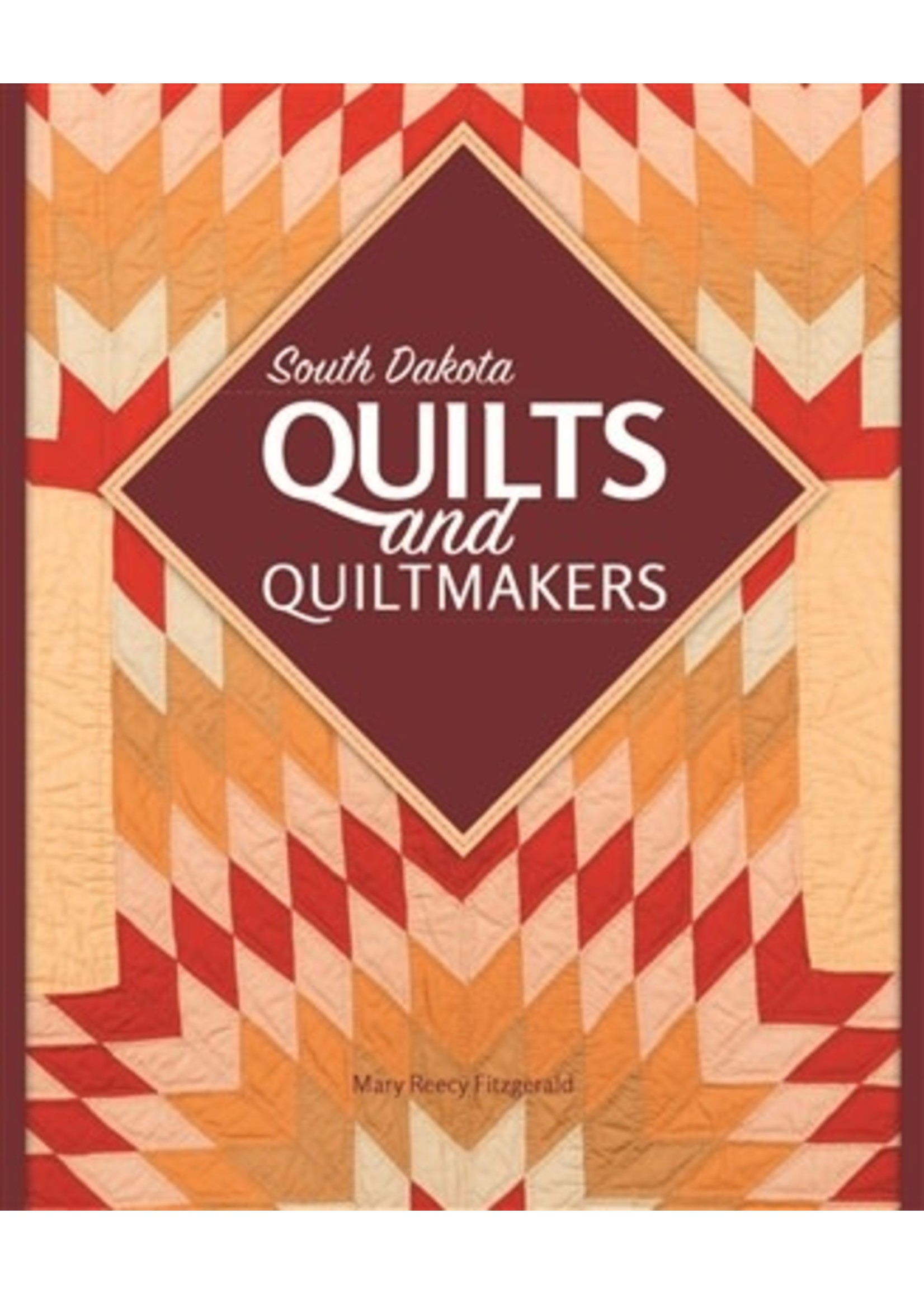 South Dakota Quilts and Quiltmakers