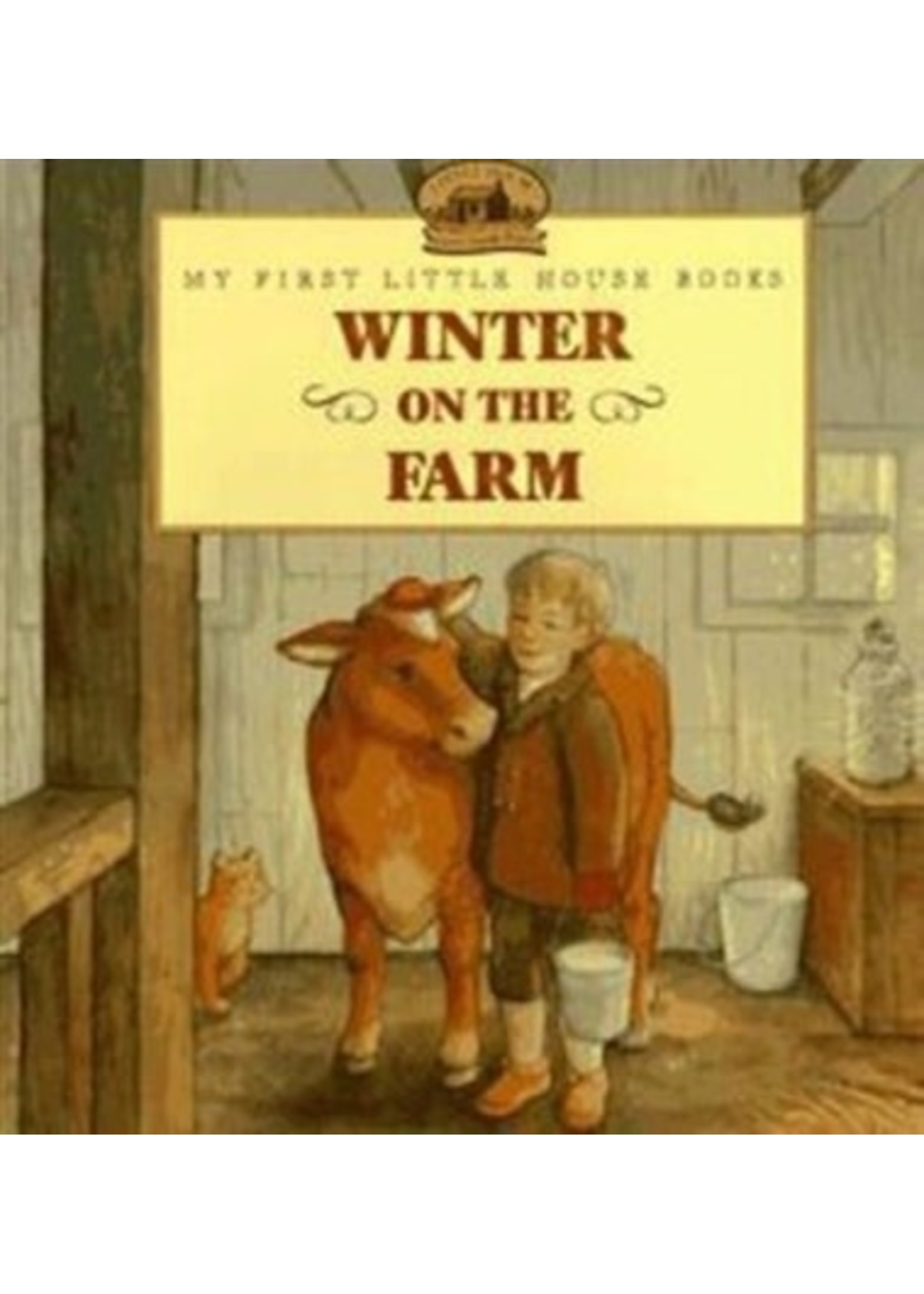 Winter on the Farm  -My First Little House Book