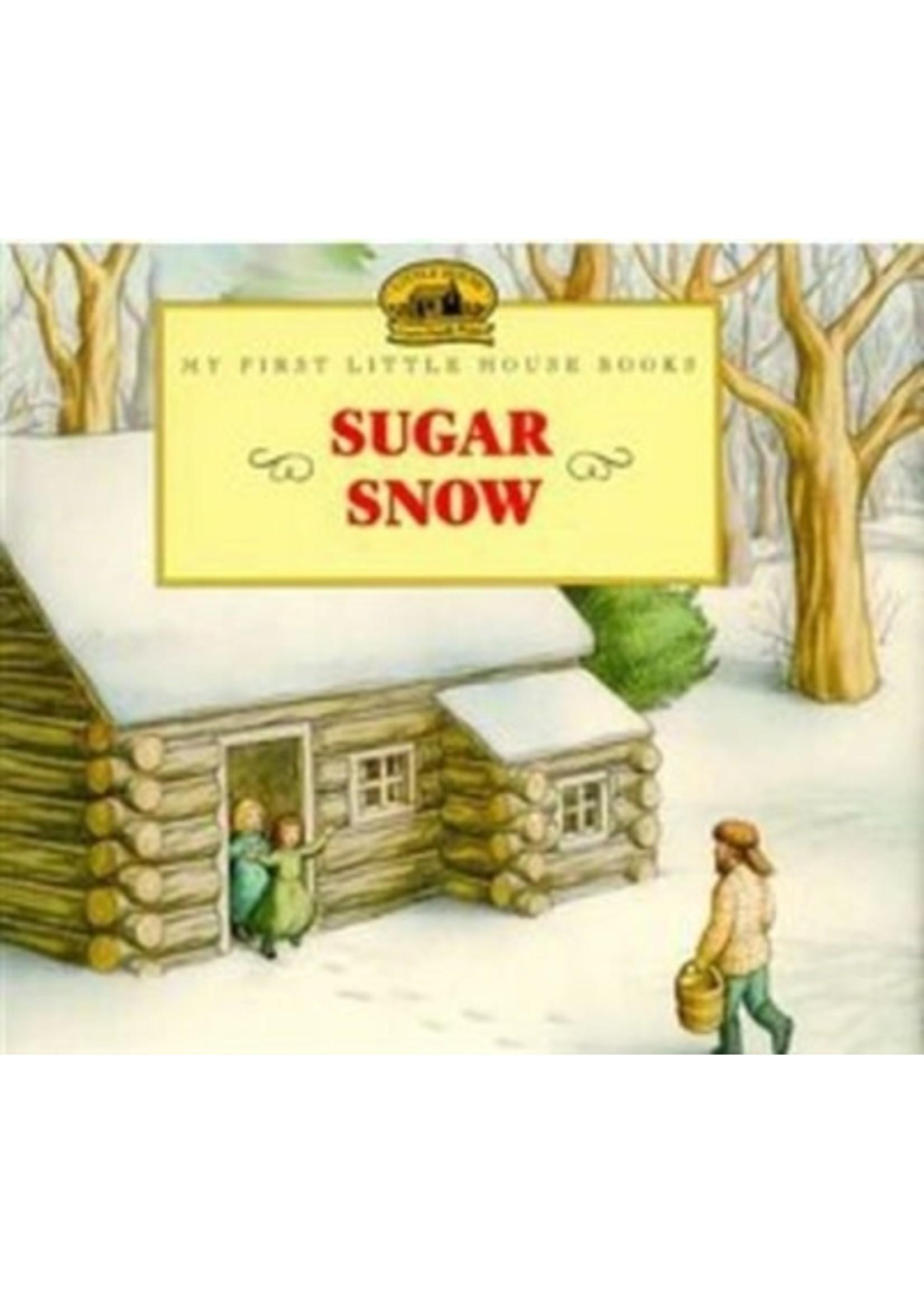 Sugar Snow -My First Little House Book