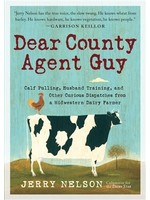 Dear County Agent Guy by Jerry Nelson.