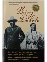 Being Dakota : Tales & Traditions of the Sisseton/Wahpeton