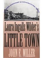Laura Ingalls Wilder's Little Town