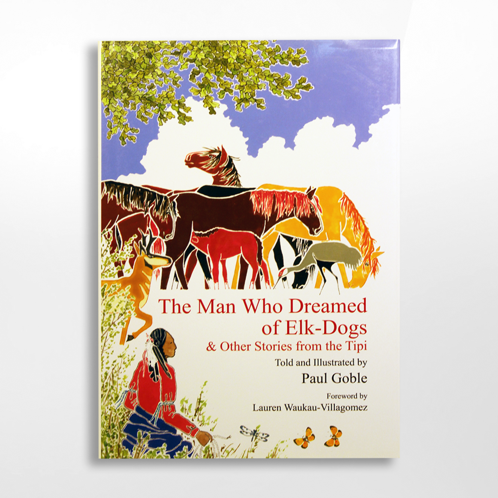 Dakota West Books The Man Who Dreamed of Elk-Dogs