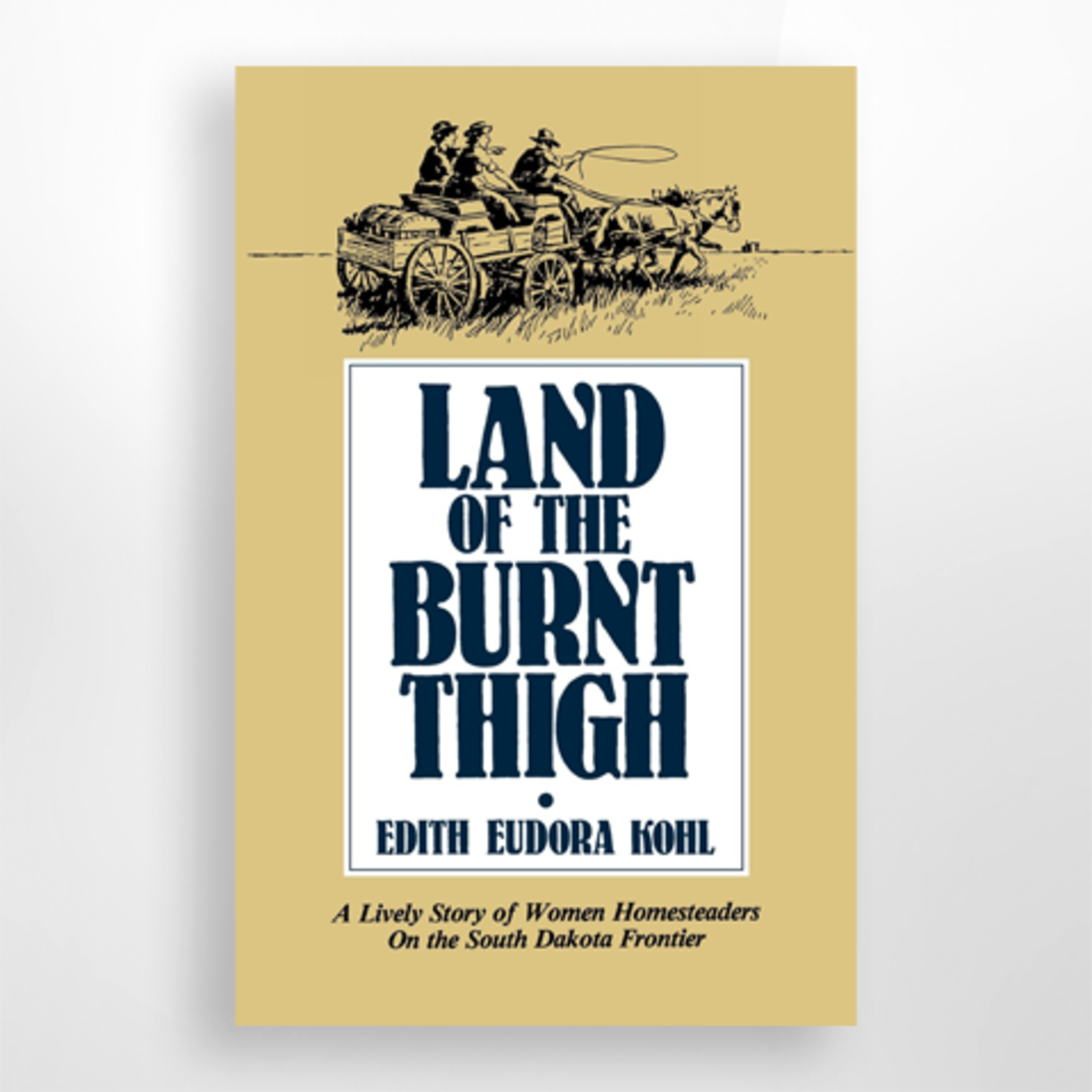 Dakota West Books Land of the Burnt Thigh