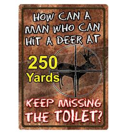 Rivers Edge Rivers Edge Tin Sign - How Can A Man