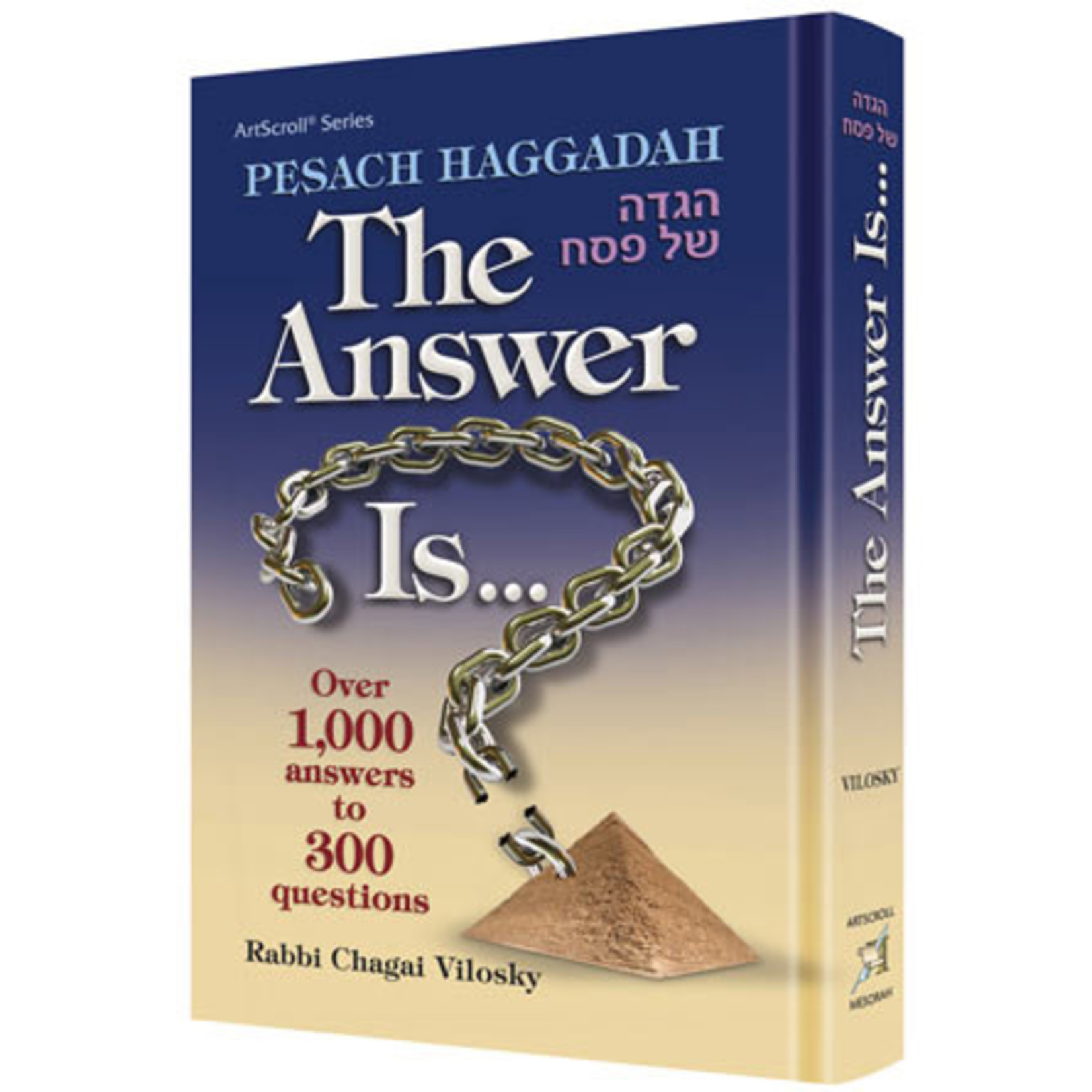 Haggadah, The Answer Is