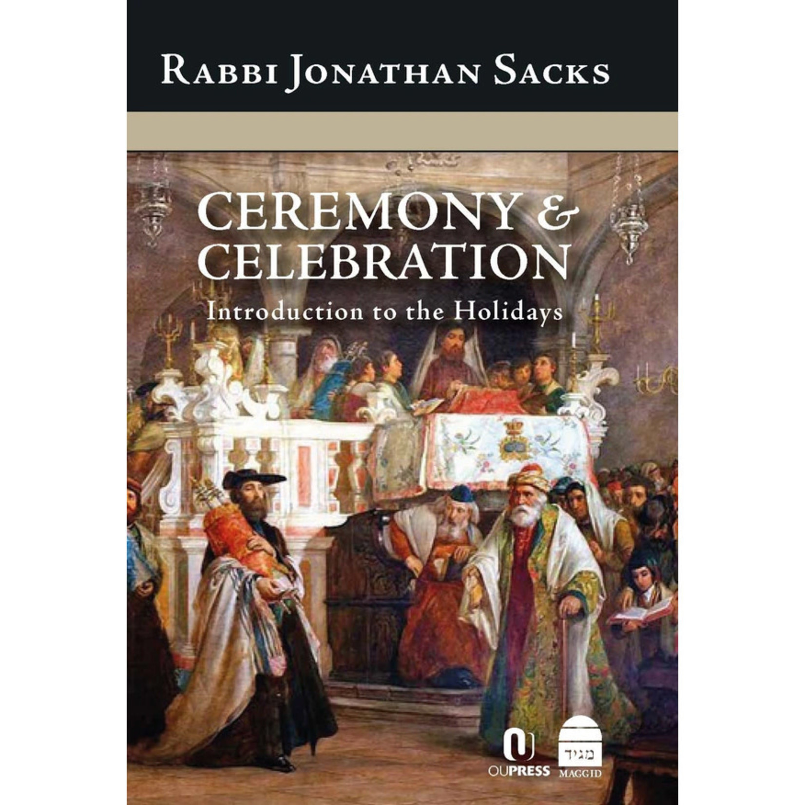 Rabbi Lord Jonathan Sacks Ceremony & Celebration: Introduction to the Holidays
