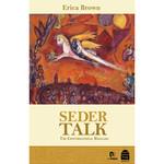 Erica Brown Seder Talk, The Conversational Haggadah