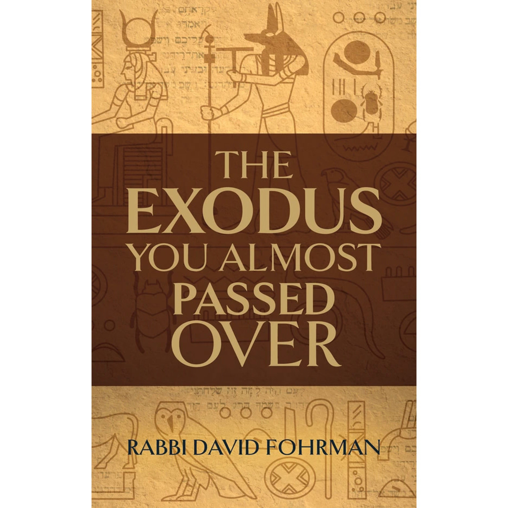 Rabbi David Fohrman Exodus You Almost Passed Over, The