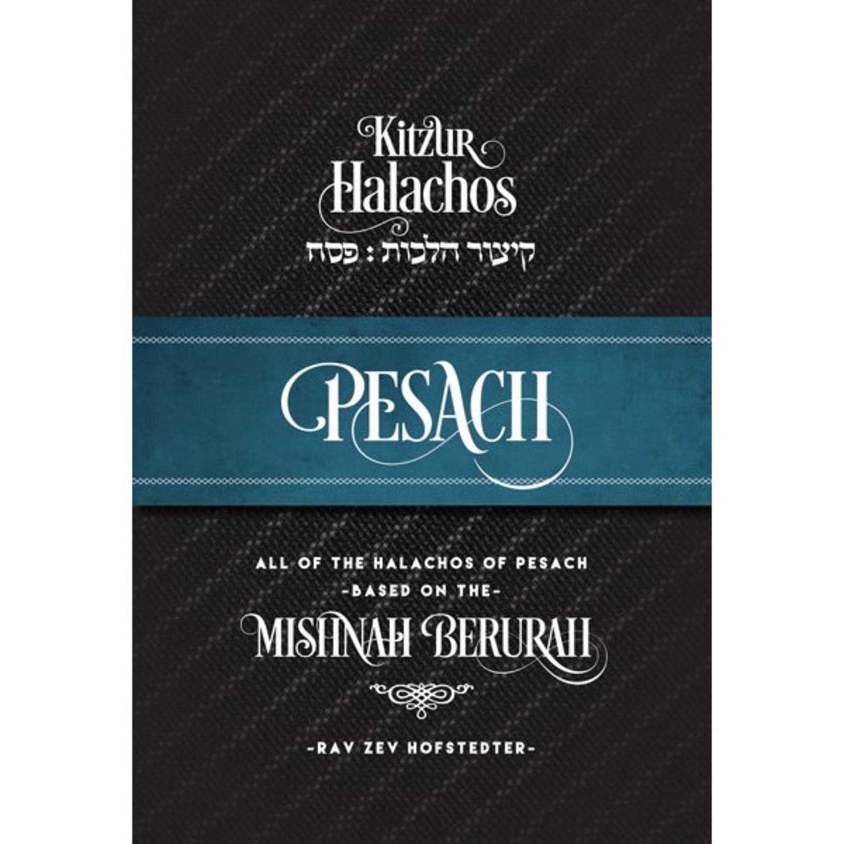 Kitzur Halachos Pesach