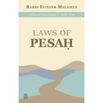 Rabbi Eliezer Melamed Laws of Pesach