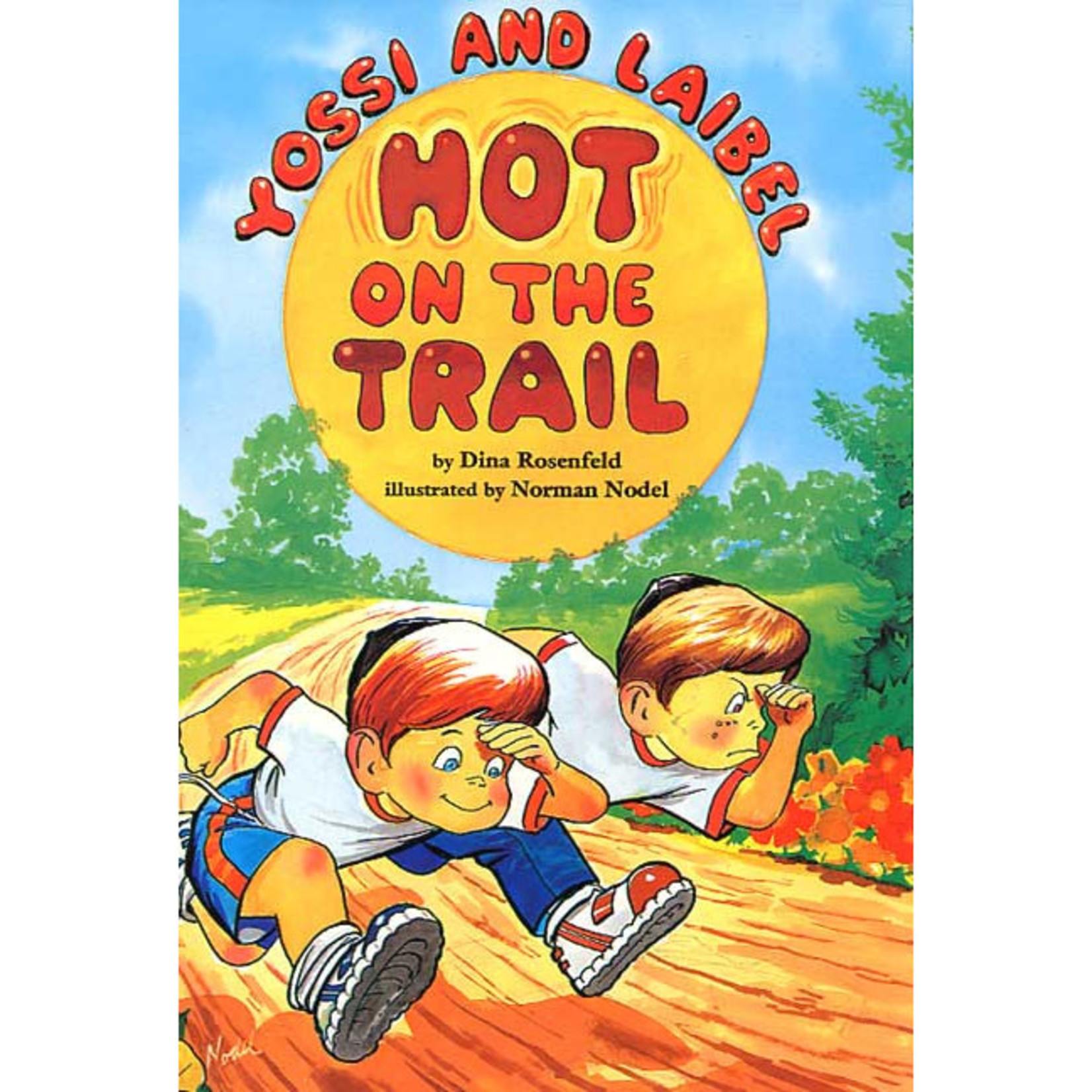 Hot On The Trail - A Yossi & Laibel Story