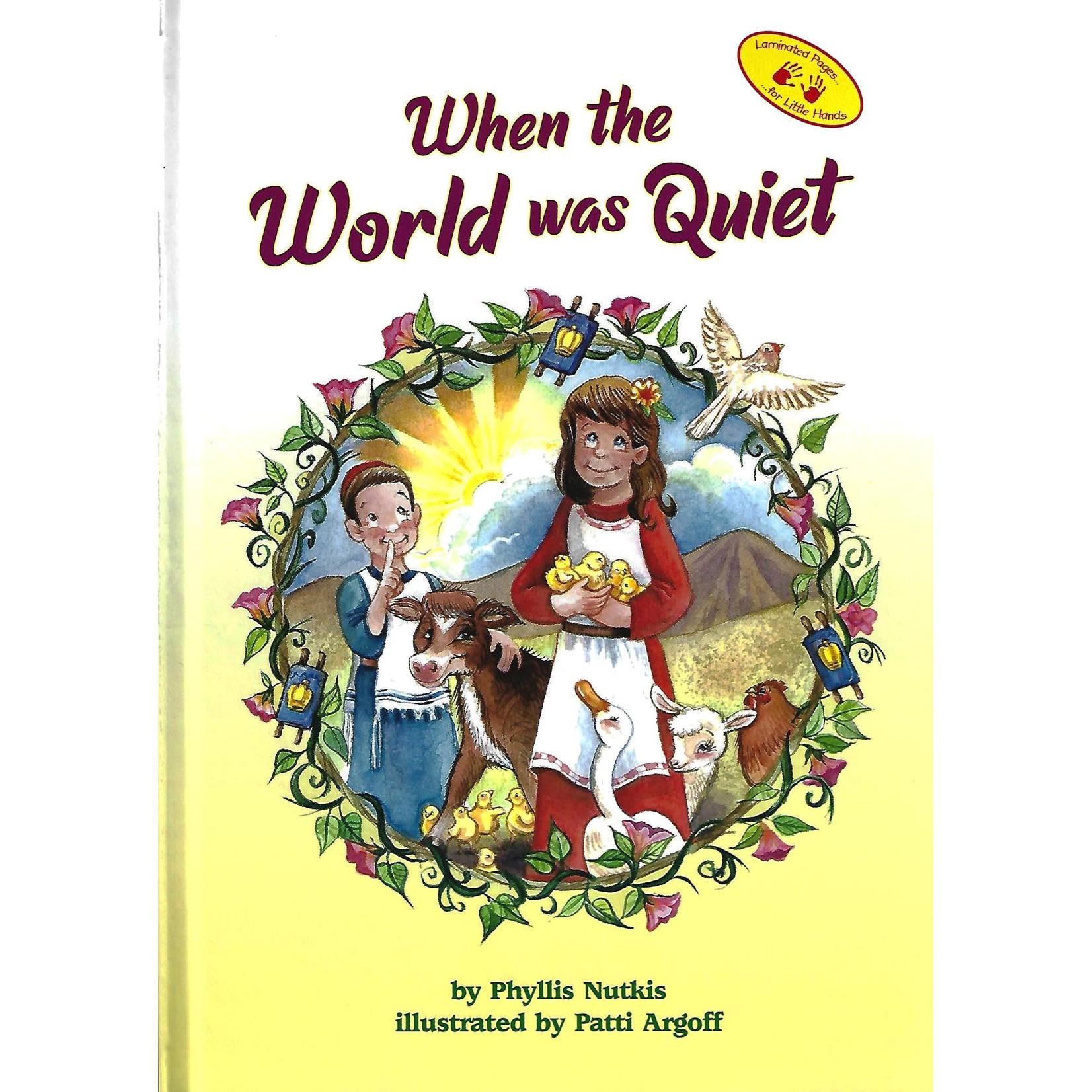 When the World Was Quiet