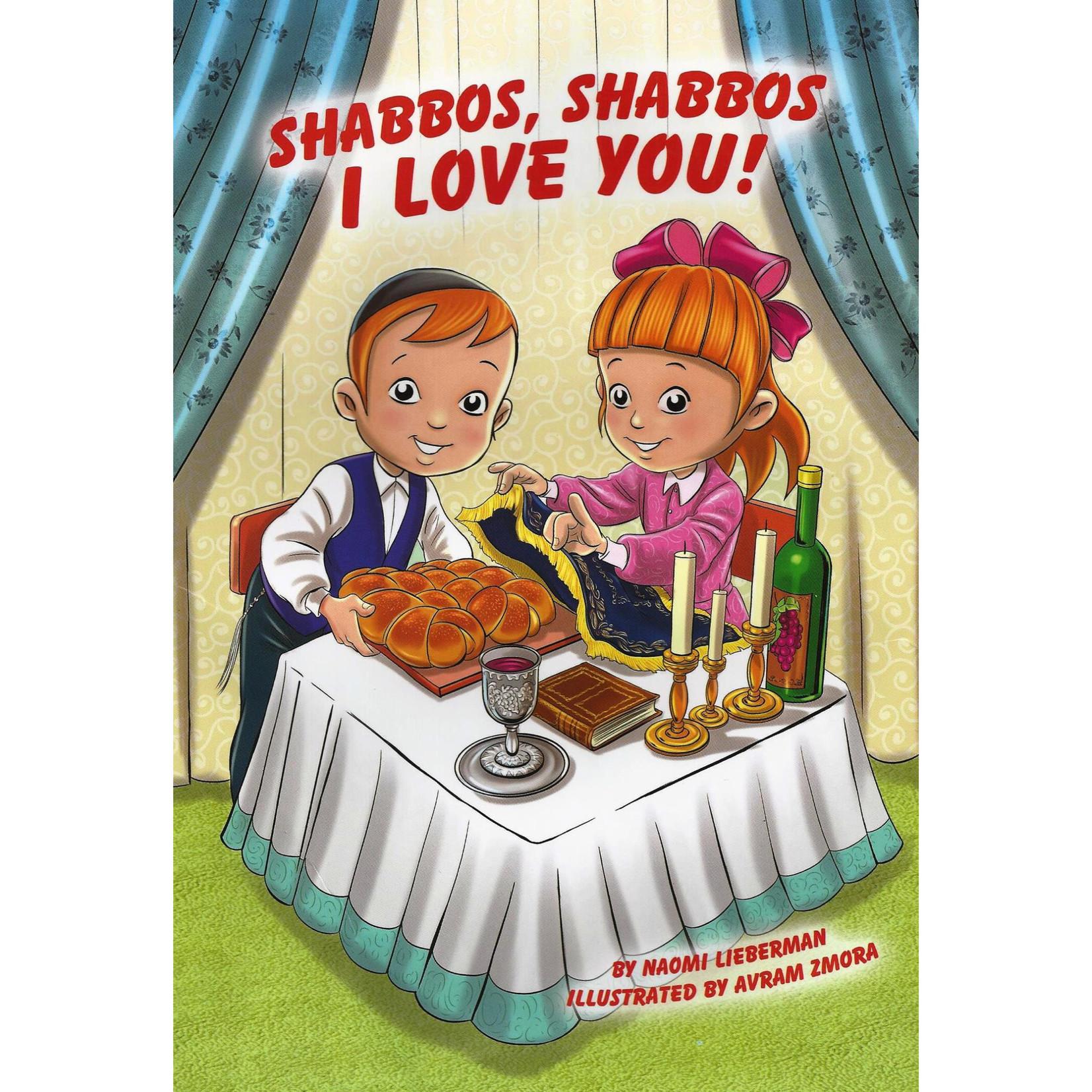 Shabbos Shabbos I Love You