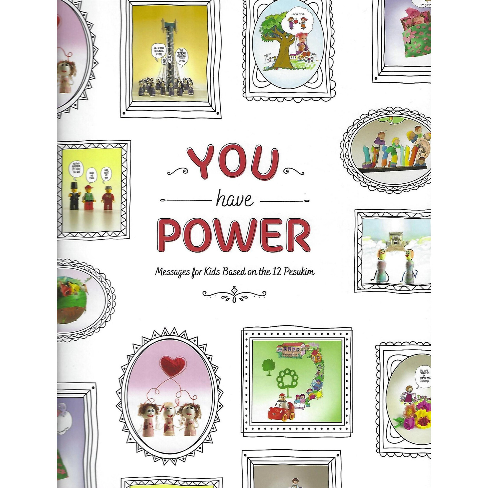 You Have Power